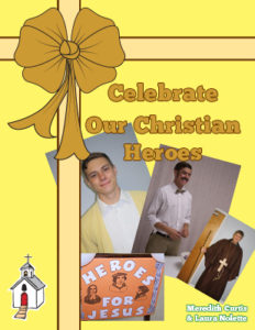 Celebrate Our Christian Heroes