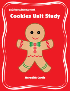 Celebrate Christmas with Cookies Unit Study