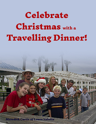 Celebrate Christmas with a Travelling Dinner