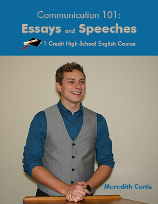 Communication 101: Essays and Speeches Class