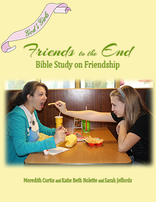God's Girls: Friends to the End