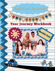 Joyful and Successful Homeschooling Your Journey Workbook