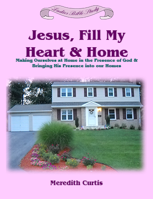 Jesus Fill My Heart and Home