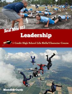 Real Men 103: Leadership