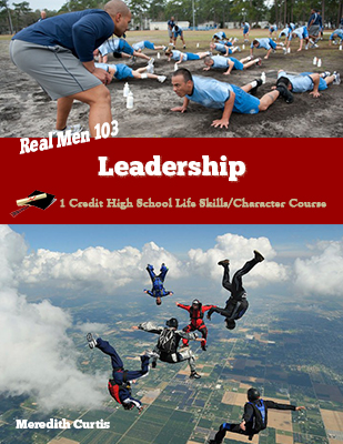 Real Men 103: Leadership