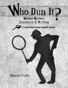 Who Dun It? Murder Mystery Literature and Writing Class