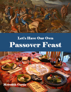 Let's Have Our Own Passover Feast