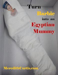 Barbie into Mummy