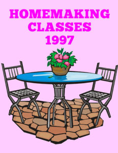 1997 Homemaking Classes
