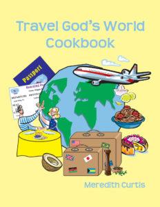 Travel God's World Cookbook