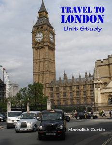 Travel to London Unit Study