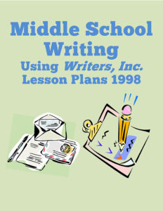 Middle School Writing with Writers Inc 1998