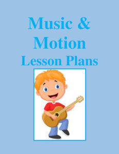 Music & Motion Lesson Plans