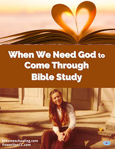 When We Need God to Come Through Bible Study