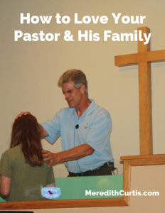How To Love Your Pastor & His Family