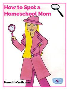 How to Spot a Homeschool Mom