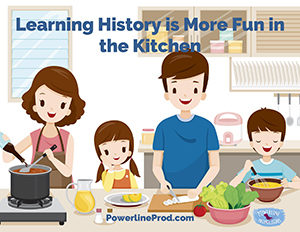 Learning History is More Fun in the Kitchen