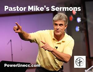Pastor Mikes Sermons