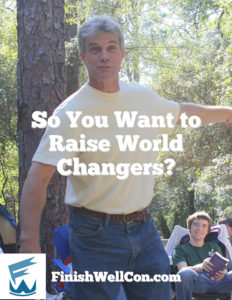 So You Want to Raise World Changers