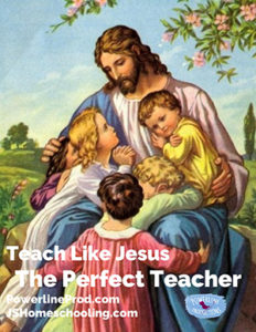 Teach Like Jesus - The Perfect Teacher
