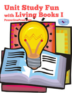 Unit Study Fun with Living Books I