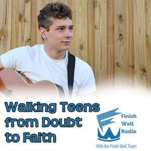 Podcast #047 Walking Teens from Doubt to Faith