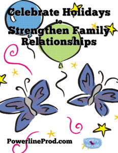 Celebrate Holidays to strengthen Family Relationships