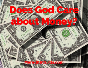 Does God Care About Money