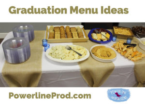 Graduation Menu Ideas