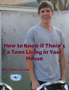 How to Know if there's a Teen Living in Your House