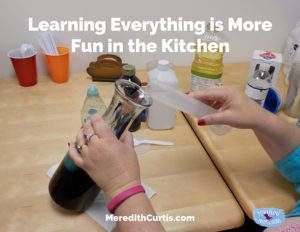 Learning Everything is More Fun in the Kitchen