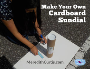 Make Your Own Cardboard Sundial