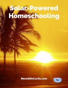 Solar-Powered Homeschooling