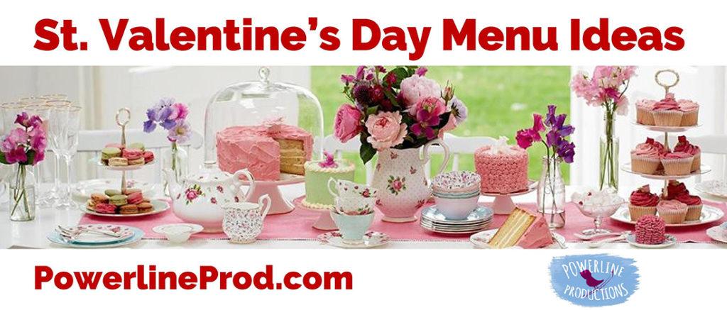 St. Valentines Day Menu Ideas