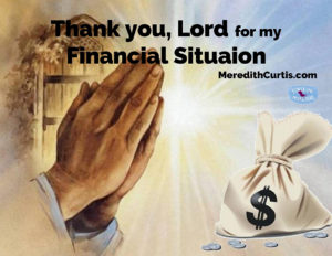 Thank you Lord for My Financial Situation