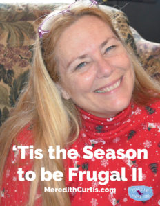 Tis the Season to be Frugal II