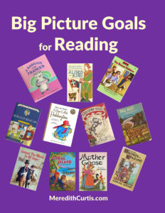 Big Picture Goals for Reading
