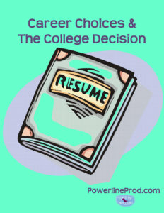 Career Choices & The College Decision