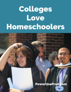 Colleges Love Homeschoolers