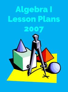 Algebra I Lesson Plans 2010