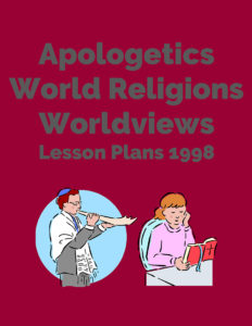 Apologetics World Religions Worldview LP 1998