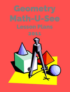 Geometry Lesson Plans Math U See 2011