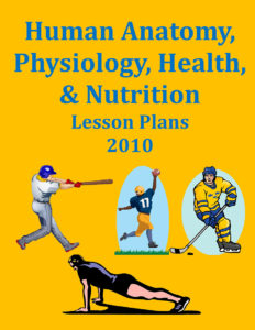 Human Anatomy Health Nutrition Lesson Plans 2010