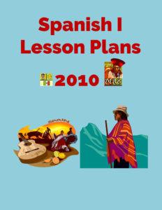 Spanish I Lesson Plans 2010