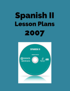 Spanish II Lesson Plans 2007