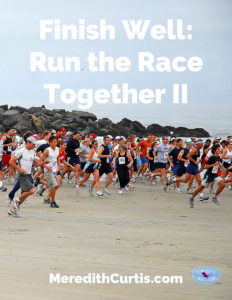 Finish Well Run the Race Together II