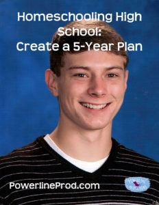 Homeschooling High School Create a Five-Year Plan