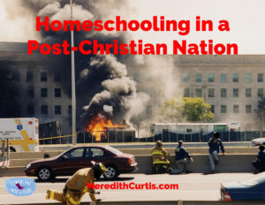 Homeschooling in a Post-Christian Nation