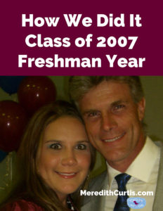 How We Did It Class of 2007 Freshman Year