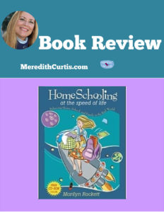 Homeschooling at the Speed of Life Book Review